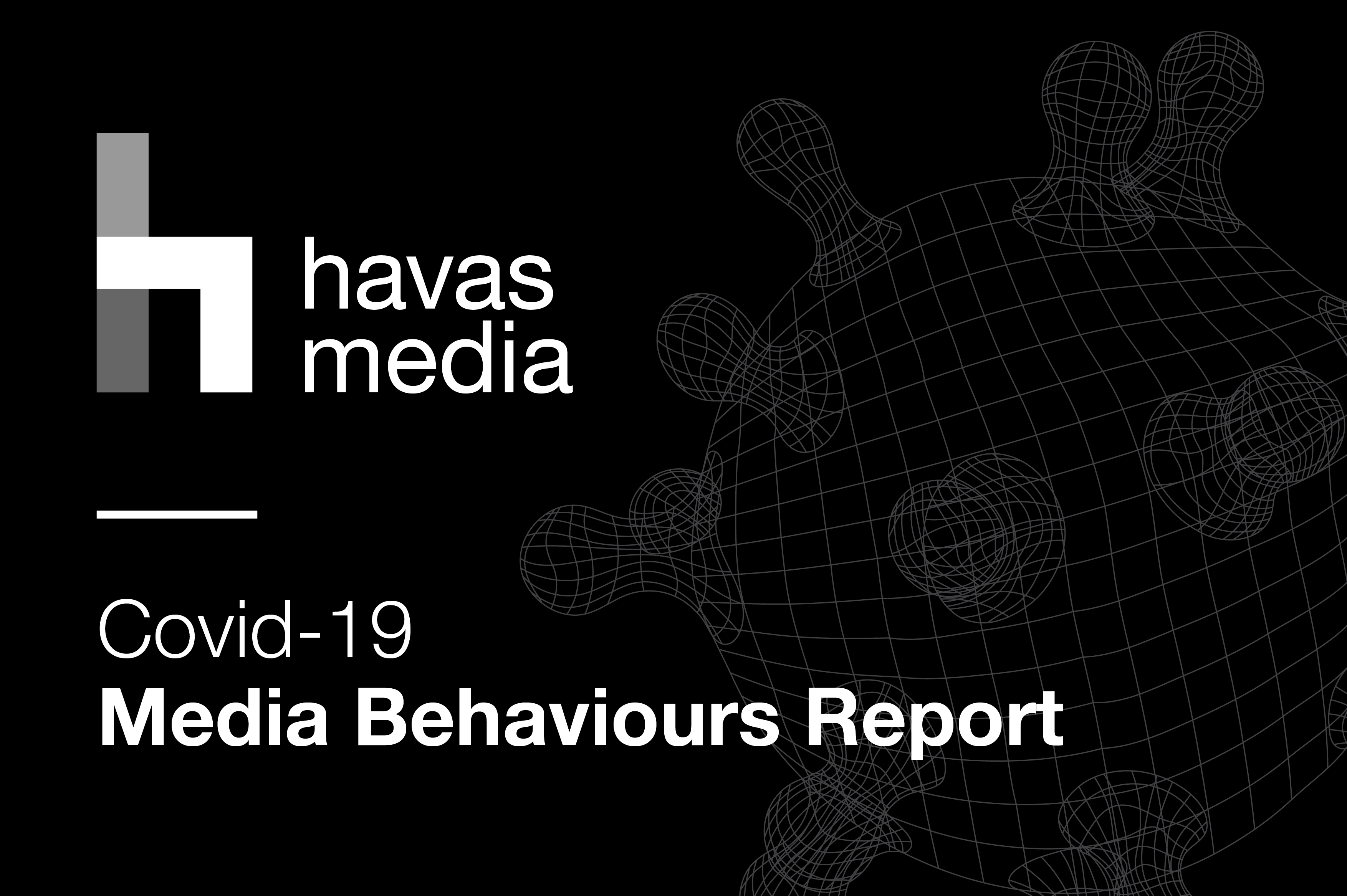 Havas Media Group Reveals Swing to Trusted Media Brands and Live TV in Response to Covid-19