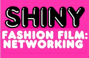 Shiny Promotes Fashion Film Networking Event to be Held at Framestore