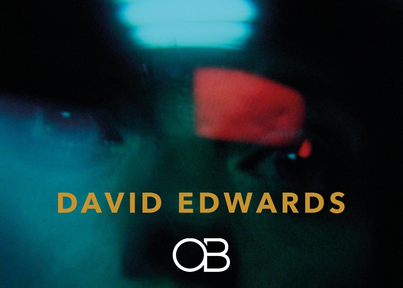 David Edwards Signed by OB Management