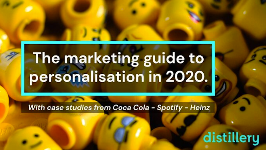 Distillery Releases Marketing Guide to Personalisation in 2020