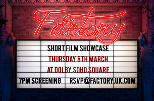 Factory's Short Film Showcase 2018