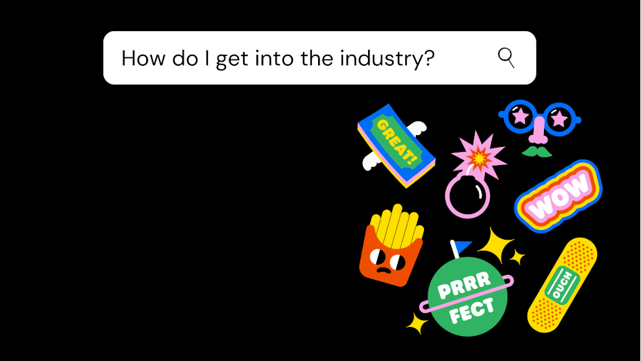 How to Get into the Creative Industry