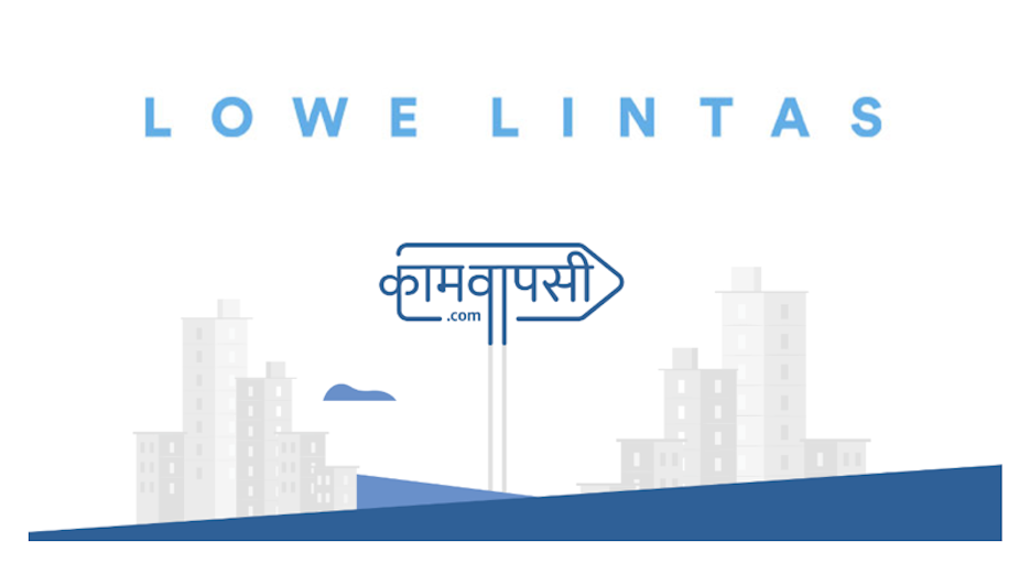 Lowe Lintas Launches Tech Platform to Reconnect Migrant Workers with Urban Jobs