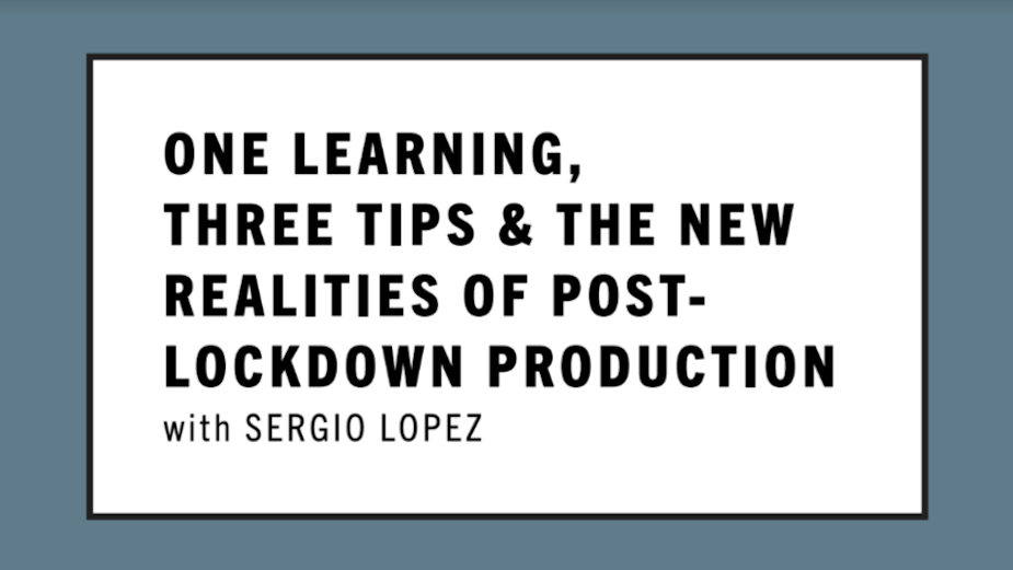 MW Presents One Learning, Three Tips and the New Realities of Post-Lockdown Production