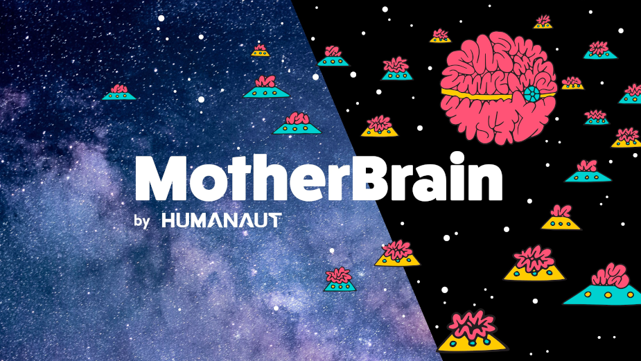 Humanaut Seeks Brains to Join MotherBrain Creative Community