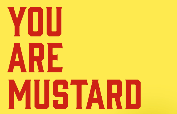 Would You Have Mustard on Toast?