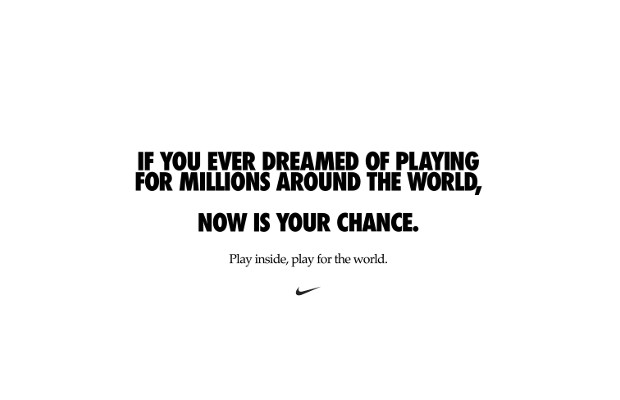 Nike Encourages Us All to 'Play Inside, Play for the World'
