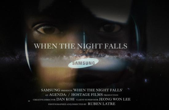 "Samsung's ""When The Night Falls"""