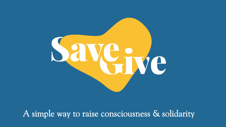 SaveGive Shares Your Unexpected Lockdown Savings with Those in Need