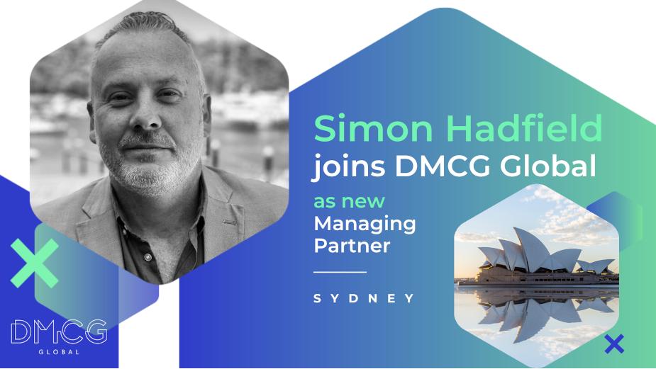 Simon Hadfield Joins DMCG Global as Managing Partner at New Sydney Office