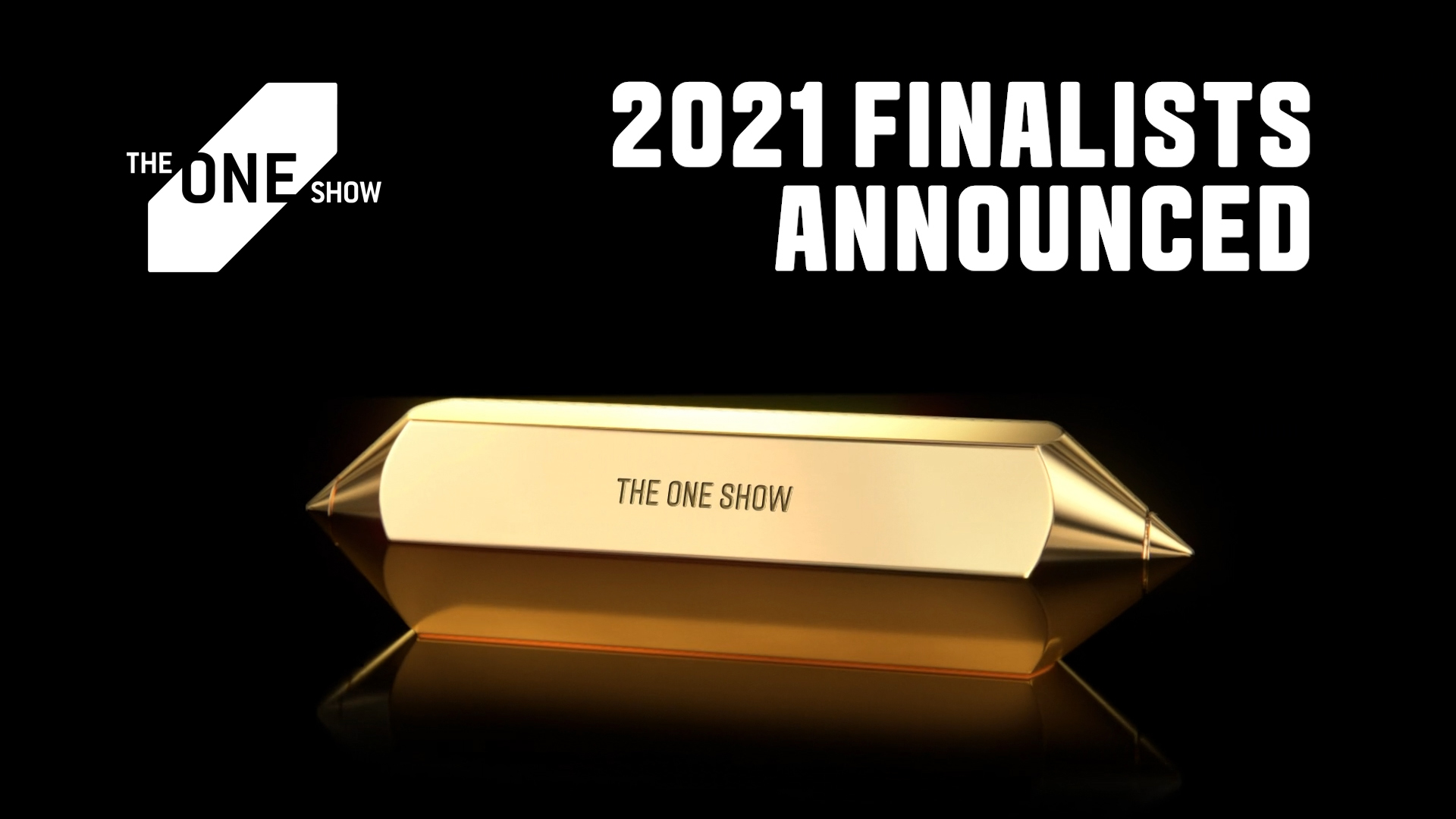 Droga5 NY, FCB Chicago and DDB Chicago Are Top Finalists for The One Show 2021