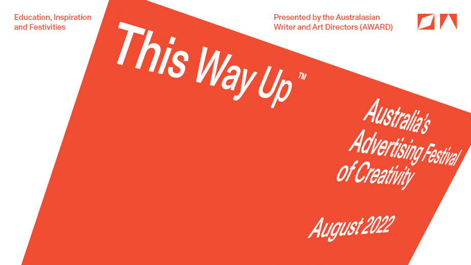 This Way Up: Australia's Advertising Festival of Creativity Rescheduled to 2022