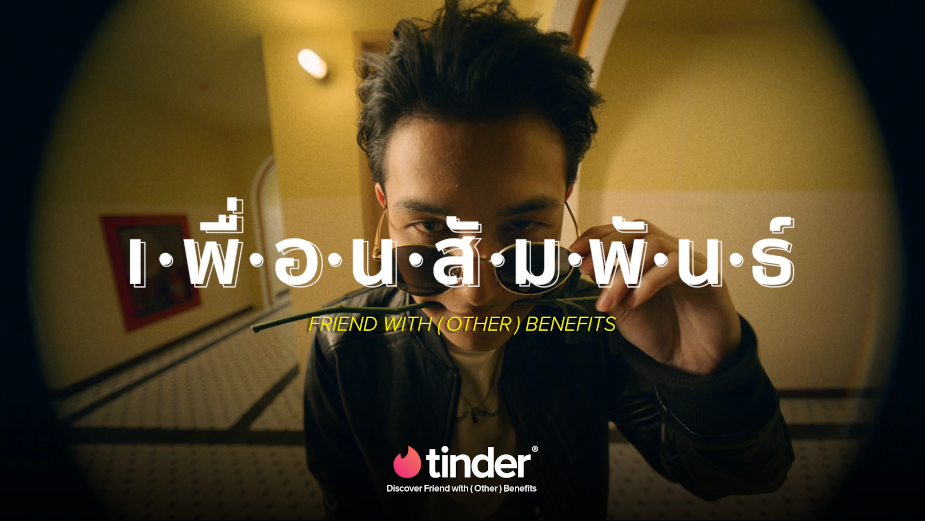 Tinder Thailand Allows You to Find a Friend with (Other) Benefits in New Campaign