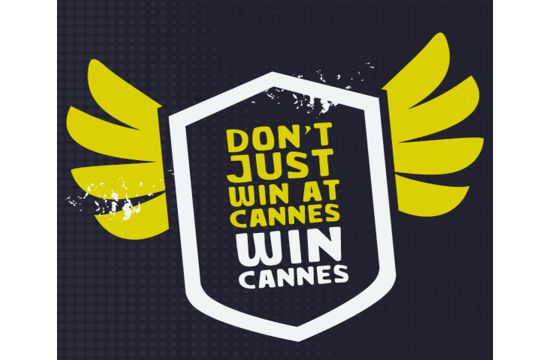 Don't Just Win at Cannes, Win Cannes!