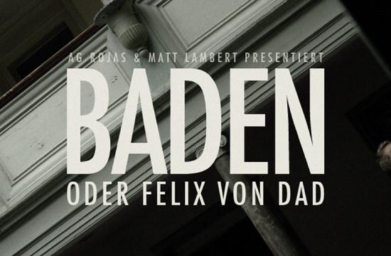 AG Rojas & Matt Lambert Release 'Baden' Trailer