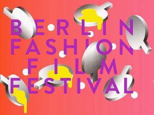 Berlin Fashion Film Festival 2017 Event Schedule Released