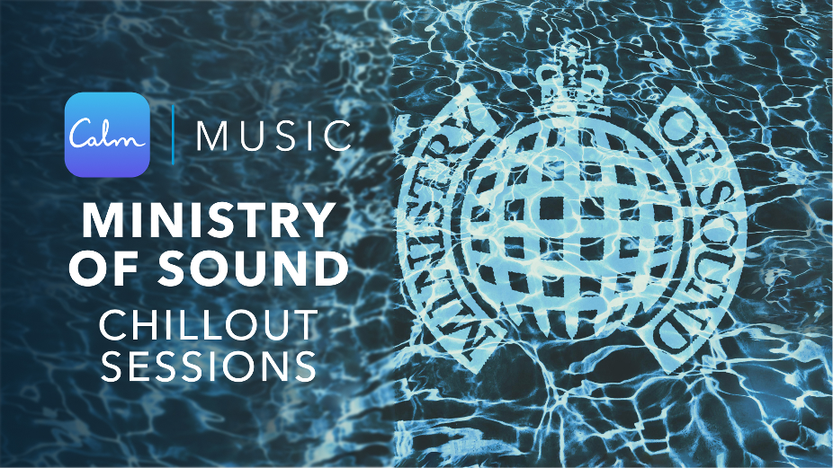 Ministry of Sound Unveils New 'Chillout Sessions' Partnership with Calm
