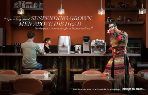 Cirque du Soleil Artists Are Just Like the Rest of Us in New Campaign