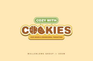 MullenLowe Group Presents 'Cozy With Cookies: Our Brain & Behavioral Targeting' at SXSW