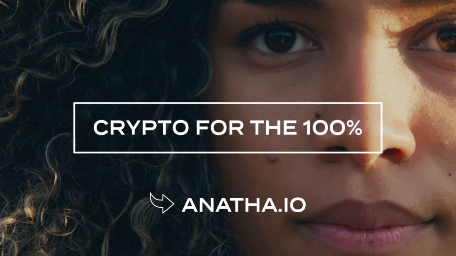 Anatha Launches First-Ever Global Crypto Brand Campaign Built On the Idea of 'Crypto for Good' | LBBOnline