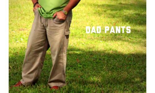 RTO+P's Public Service Announcement on a Serious Condition: Dad Pants