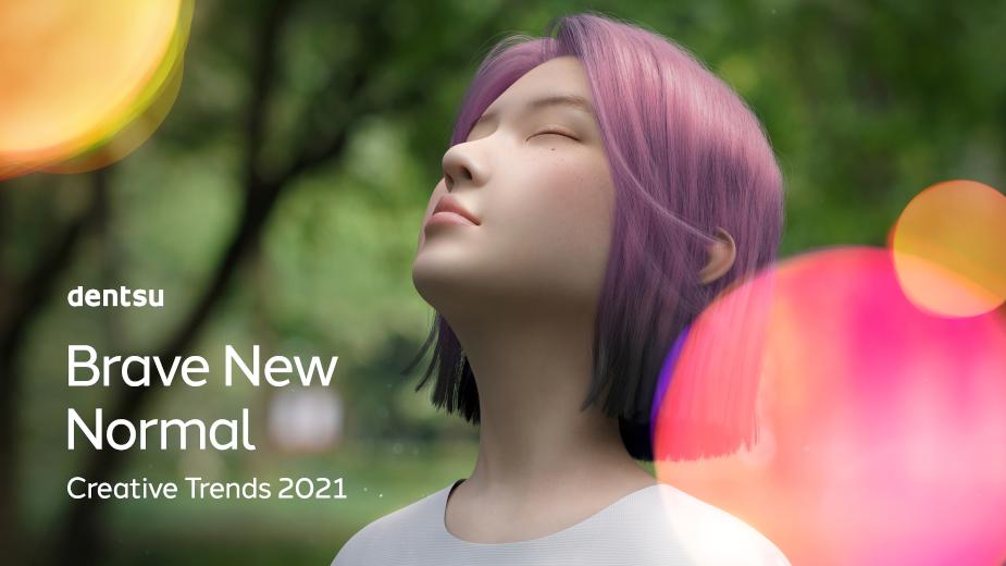Dentsu Launches Brave New Normal: dentsu Creative Trends 2021
