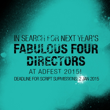 ADFEST Searches for Next Year's 'Fabulous Four' Directors