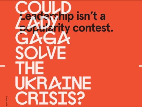 Could Lady Gaga Solve the Ukraine Crisis?