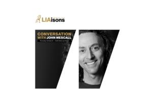 McCann Worldgroup's John Mescall Announced as Speaker at LIA's Creative LIAisons