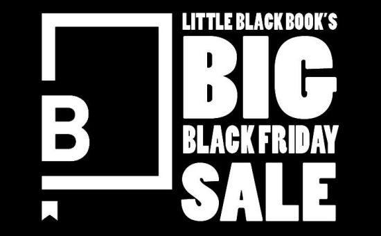 Little Black Book's BIG BLACK FRIDAY SALE