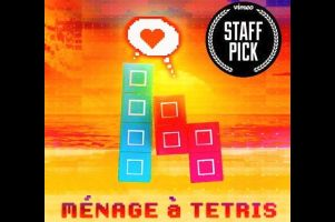 Rumble's Retro Romance 'Ménage à Tetris' Makes Vimeo's Staff Picks