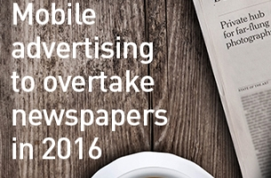 Mobile Advertising Set to Overtake Newspapers by 2016
