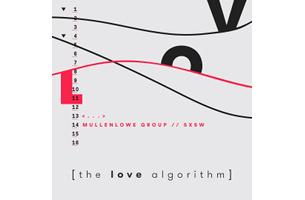 MullenLowe Group Presents 'The Love Algorithm' at SXSW 2017