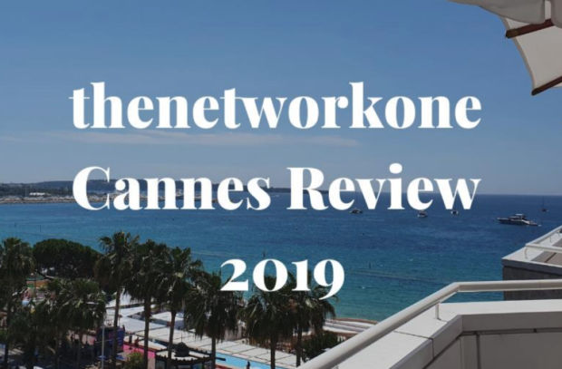 thenetworkone Cannes Review 2019