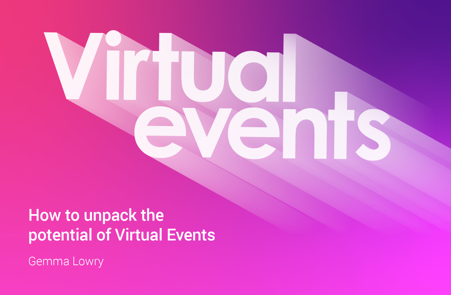 How to Unpack the Potential of Virtual Events