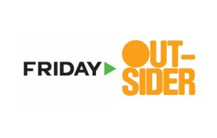 Outsider Announces Partnership with Original Content Creators FRIDAY