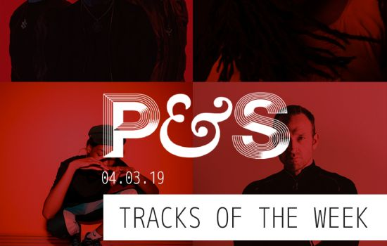 Pitch & Sync's Tracks of the Week: 04/03/19