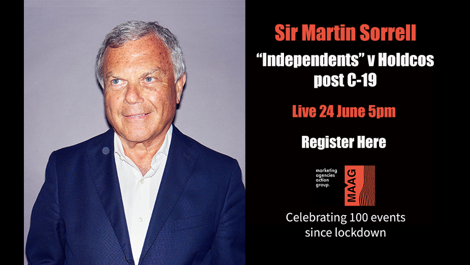 """MAAG to Hold '""""Independents"""" v Holdcos Post C-19' Panel with Sir Martin Sorrell"""