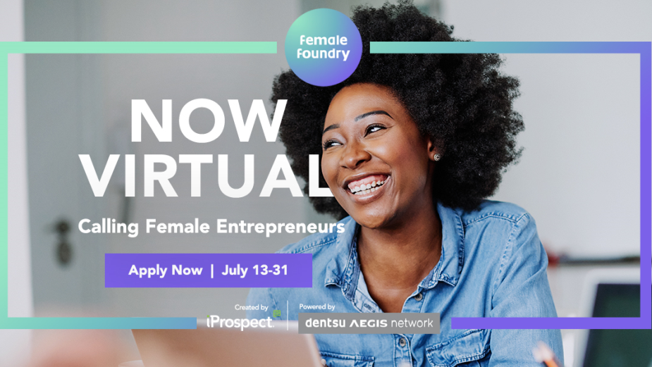 Dentsu Aegis Network's Female Foundry Launches Virtual Boot Camp for Female Entrepreneurs