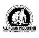 Allingham Production