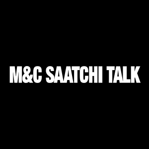 M&C Saatchi Talk