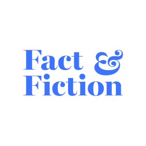 Fact & Fiction
