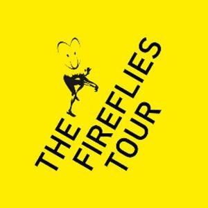 The Fireflies Tour