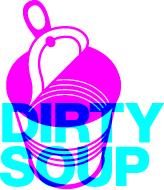 Dirty Soup