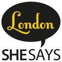 SheSays London