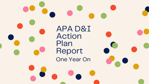 APA Updates Status on D&I in Action Plan Report