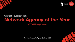 Havas New York Wins 'Network Agency of the Year' at The Drum Awards for Agency Business 2021