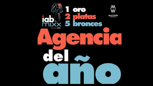 McCann Worldgroup Mexico Named Agency of the Year at IAB Awards 2020