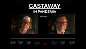 "Director Alejandro Toledo's Covid ""Castaway Confinement Madness"" Series"