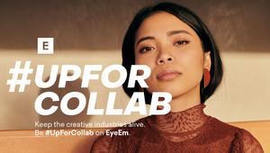 EyeEm Offers Adland Creatives a Lifeline with #UpForCollab Platform